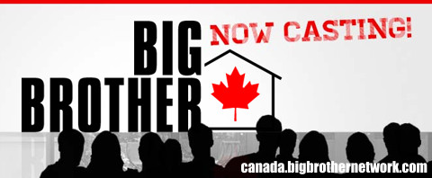 Big Brother Canada casting