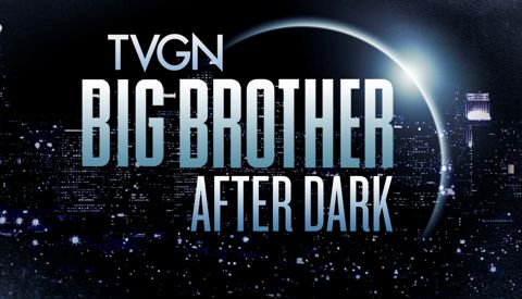 Big Brother After Dark - TVGN