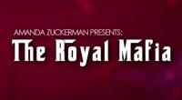 Amanda Zuckerman - The Royal Mafia