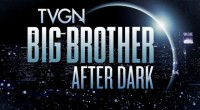 TVGN airs Big Brother After Dark