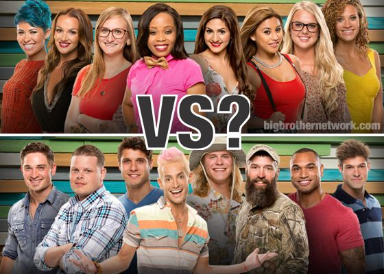 Big Brother 16 - Men Vs Women?