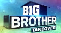 Big Brother 17 Takeover