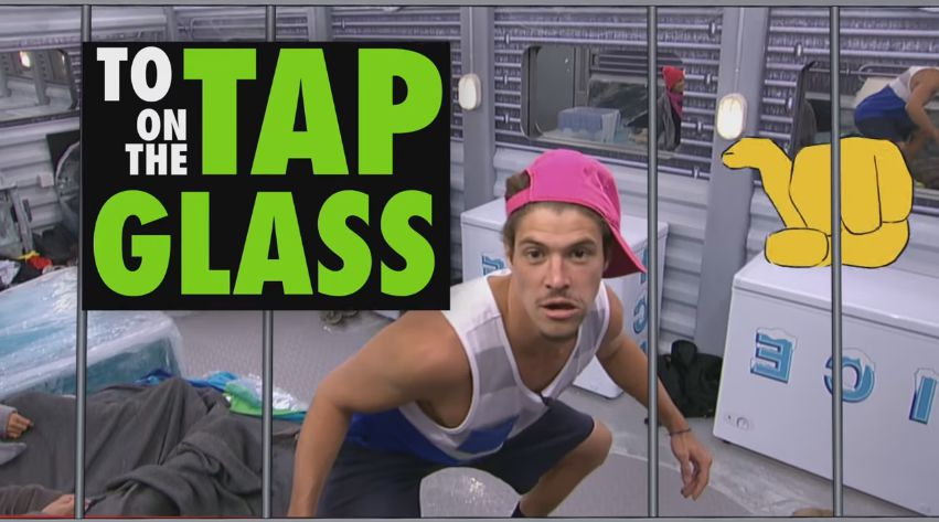 Tap on the glass – BB18 promo