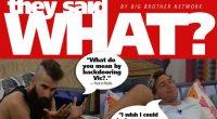 Say What? Big Brother 18 Week 2