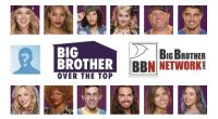 Big Brother Over The Top 2016 cast