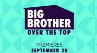 Big Brother Over The Top premieres Sept 28, 2016