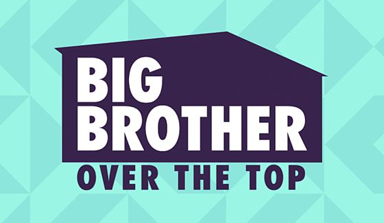 Big Brother Over The Top