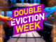 Double Eviction Week on Big Brother 19