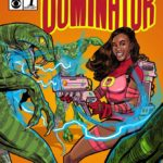 BB Comics: Dominique Cooper is The Dominator