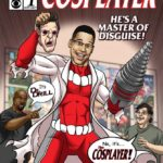 BB Comics: Ramses Soto is The Cosplayer