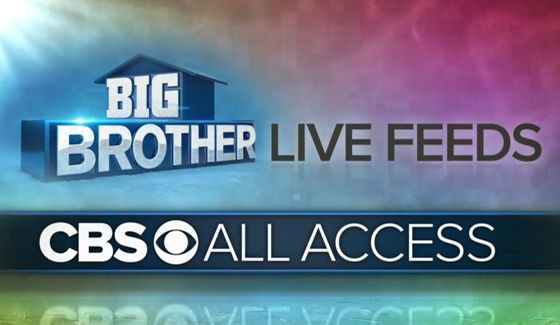 CBS All Access and Big Brother Live Feeds