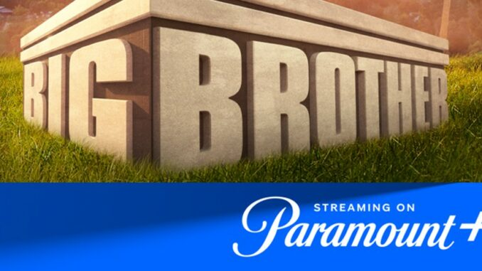 Big Brother on Paramount Plus