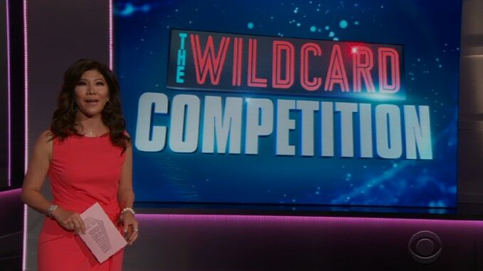 Julie Chen and Wildcard Competition